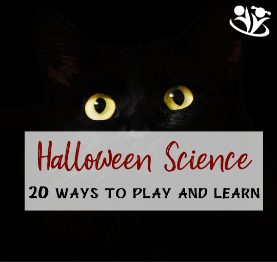 Halloween Science: 20 Ways to Play and Learn